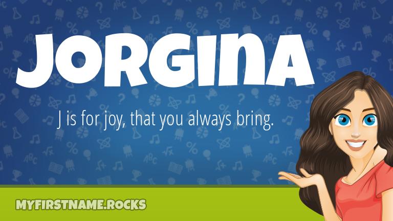 My First Name Jorgina Rocks!