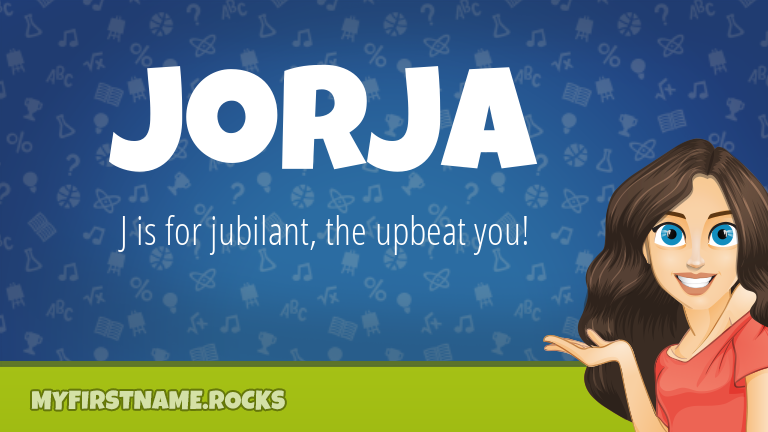 My First Name Jorja Rocks!