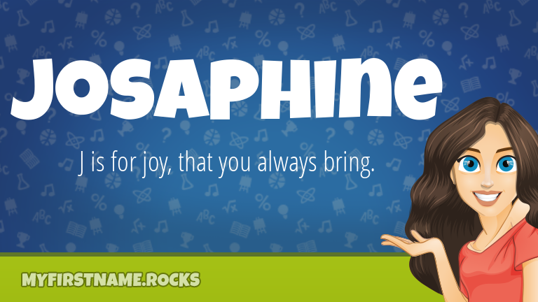 My First Name Josaphine Rocks!