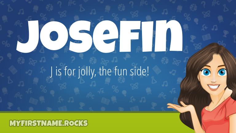 My First Name Josefin Rocks!