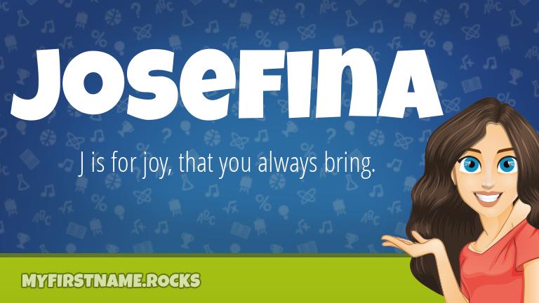 My First Name Josefina Rocks!