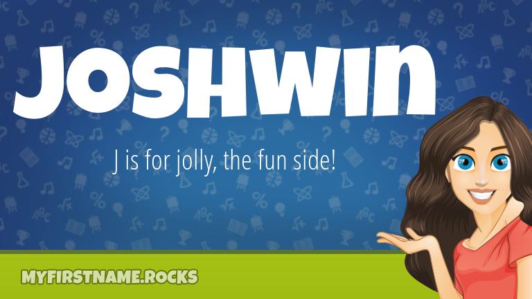 My First Name Joshwin Rocks!