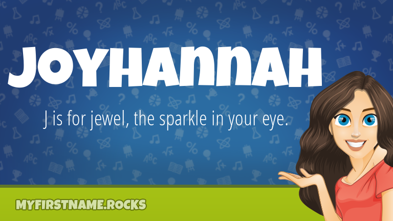 My First Name Joyhannah Rocks!