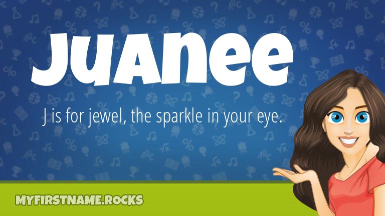 My First Name Juanee Rocks!
