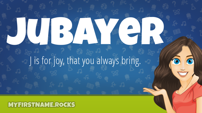 My First Name Jubayer Rocks!