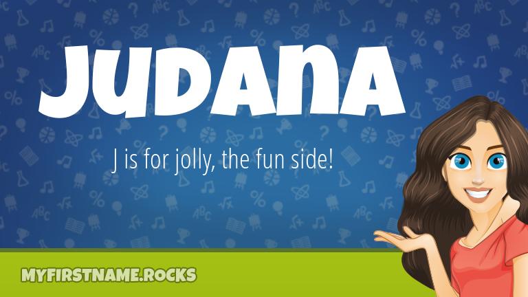 My First Name Judana Rocks!