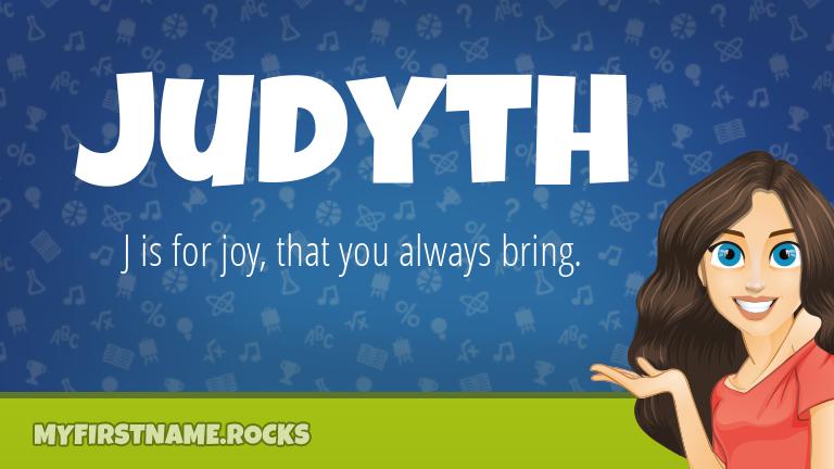 My First Name Judyth Rocks!