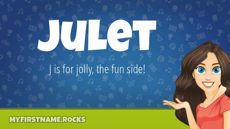 My First Name Julet Rocks!