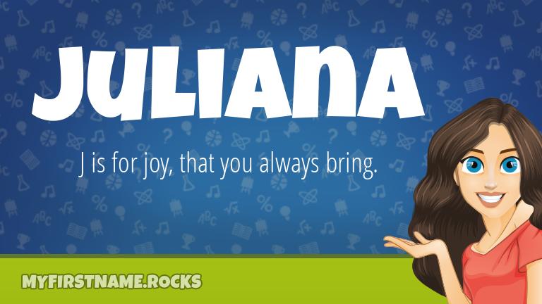 My First Name Juliana Rocks!