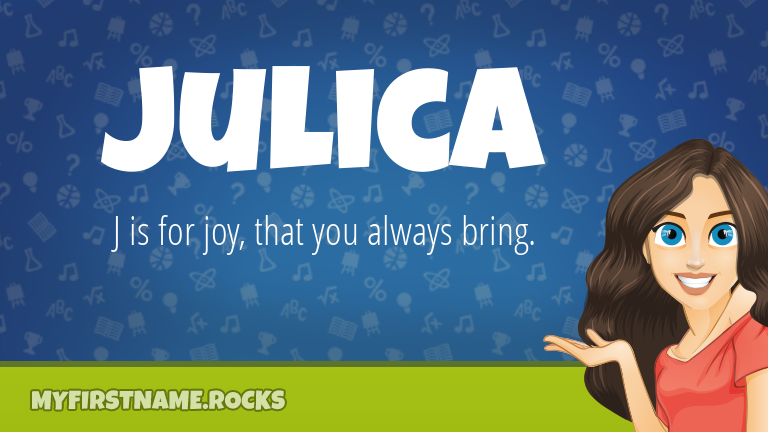 My First Name Julica Rocks!