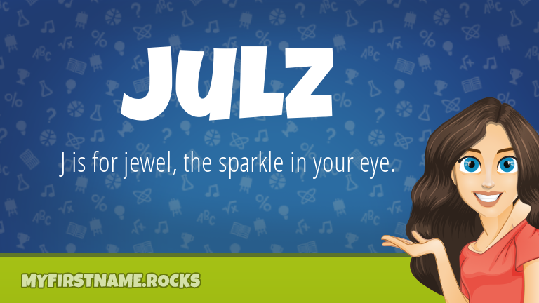 My First Name Julz Rocks!