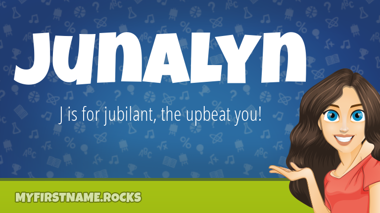 My First Name Junalyn Rocks!
