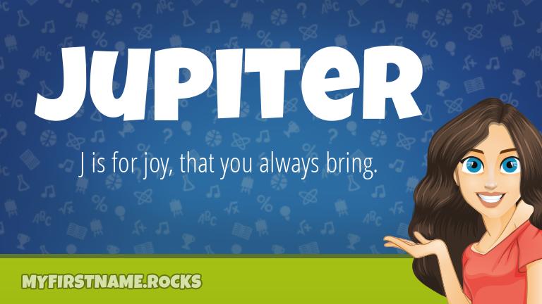 My First Name Jupiter Rocks!