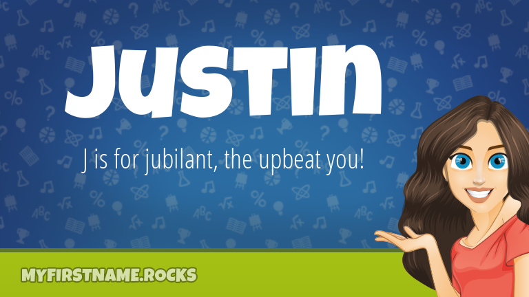My First Name Justin Rocks!