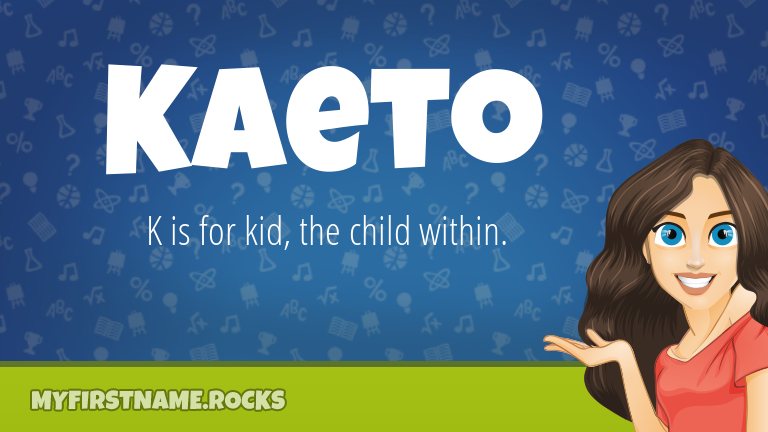 My First Name Kaeto Rocks!