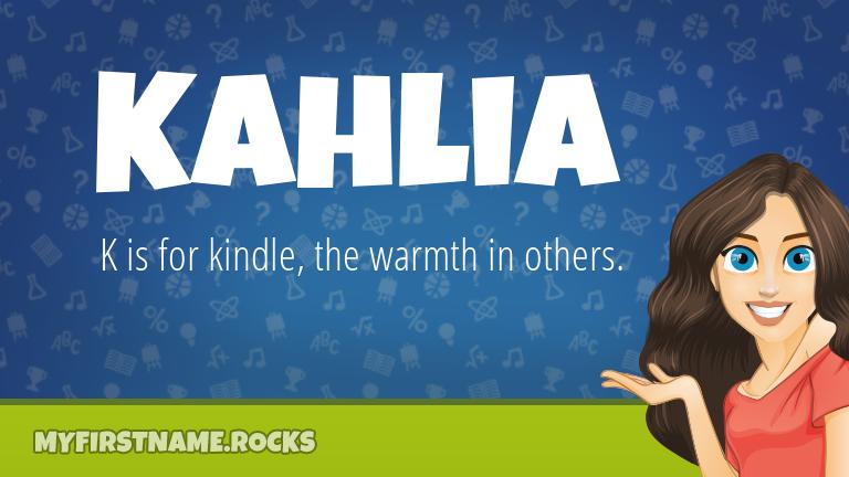 My First Name Kahlia Rocks!