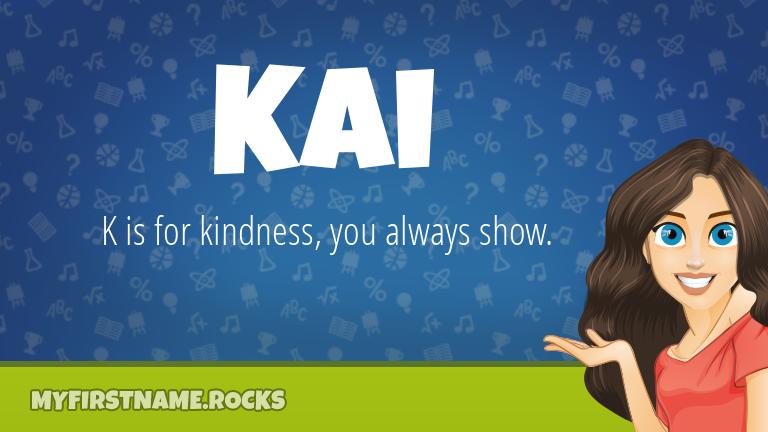 My First Name Kai Rocks!