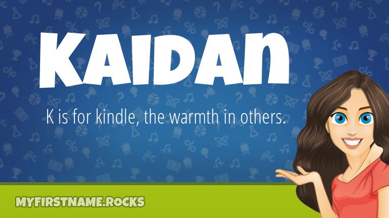 My First Name Kaidan Rocks!