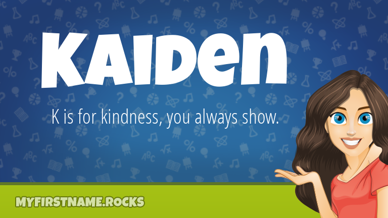 My First Name Kaiden Rocks!