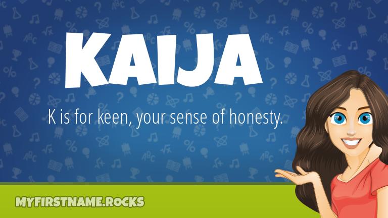 My First Name Kaija Rocks!