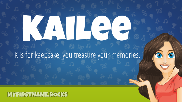 My First Name Kailee Rocks!