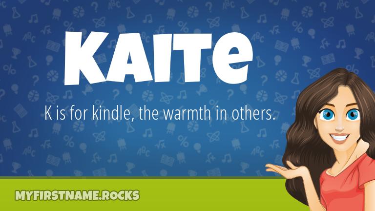My First Name Kaite Rocks!