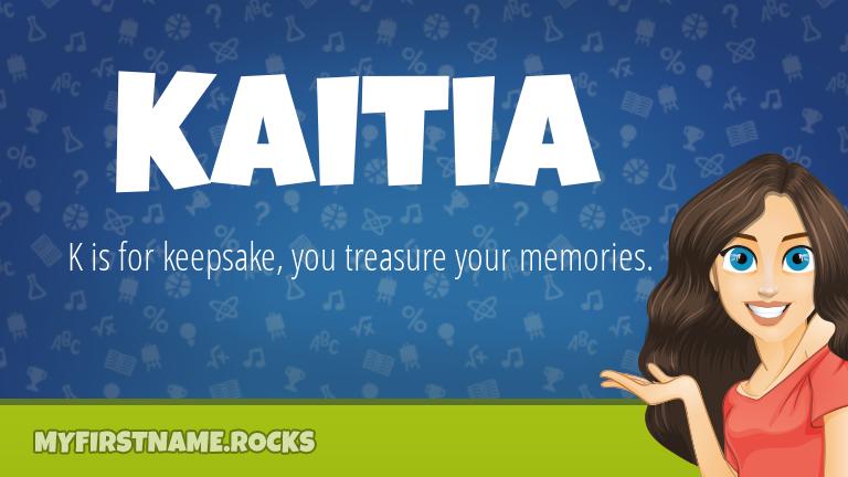 My First Name Kaitia Rocks!