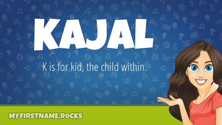 My First Name Kajal Rocks!