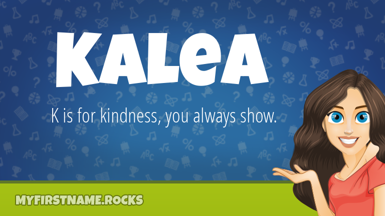 My First Name Kalea Rocks!