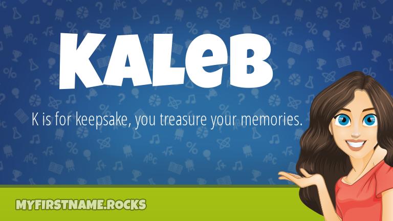 My First Name Kaleb Rocks!