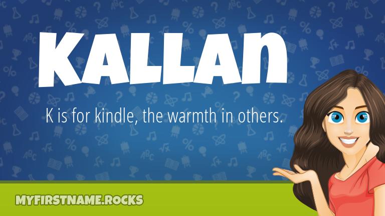 My First Name Kallan Rocks!