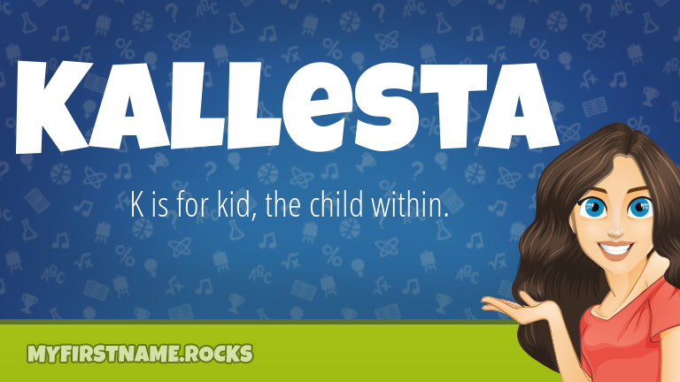 My First Name Kallesta Rocks!
