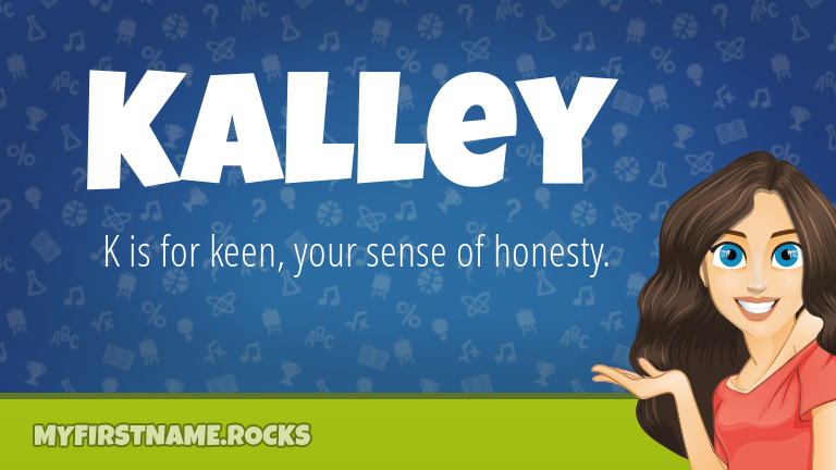My First Name Kalley Rocks!