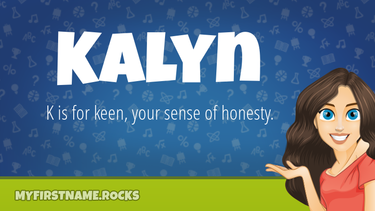 My First Name Kalyn Rocks!