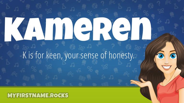 My First Name Kameren Rocks!