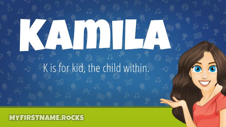 My First Name Kamila Rocks!