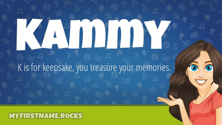 My First Name Kammy Rocks!