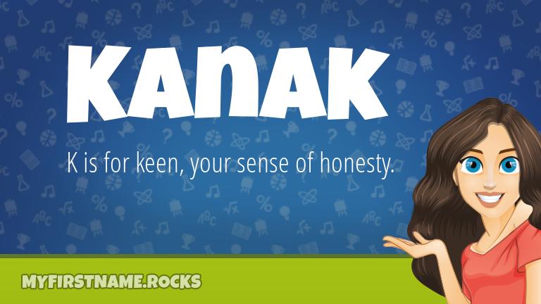 My First Name Kanak Rocks!
