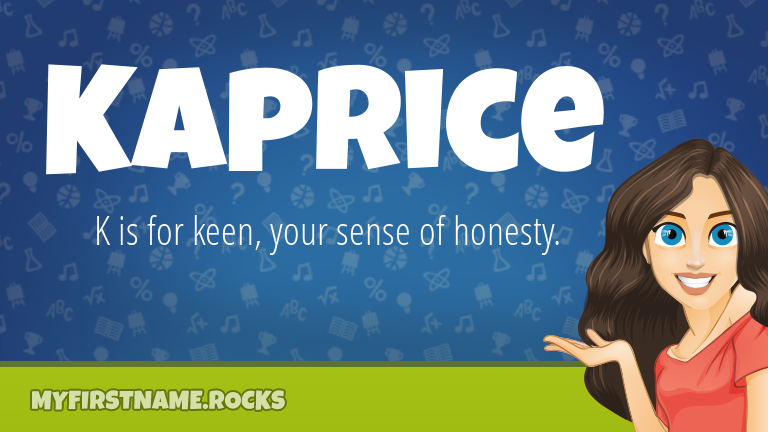 My First Name Kaprice Rocks!