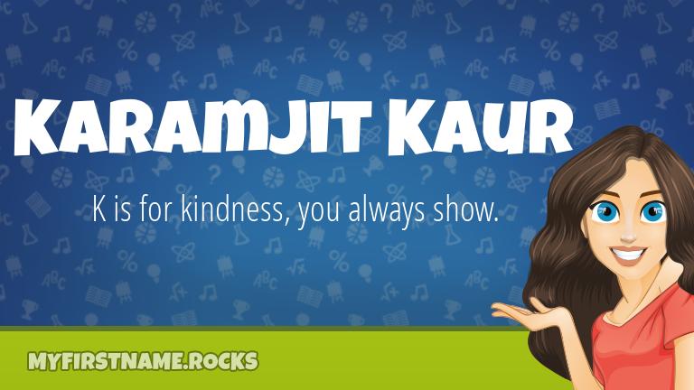My First Name Karamjit Kaur Rocks!