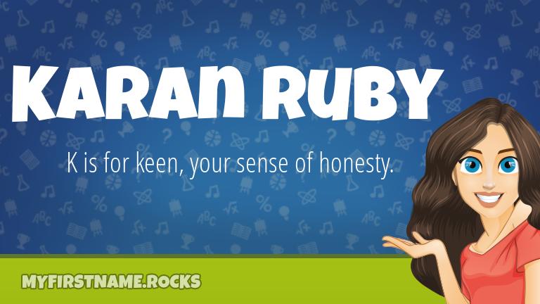My First Name Karan Ruby Rocks!