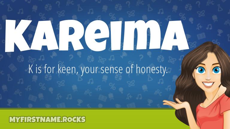 My First Name Kareima Rocks!