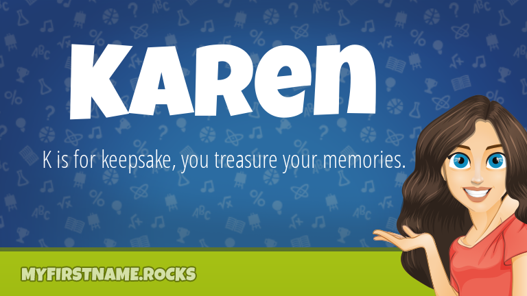 My First Name Karen Rocks!
