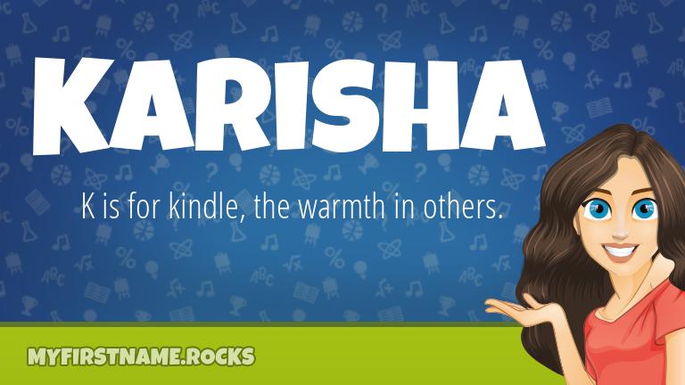 My First Name Karisha Rocks!