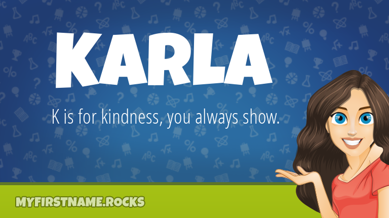 My First Name Karla Rocks!