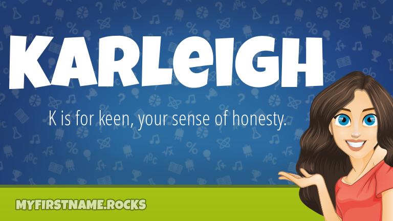 My First Name Karleigh Rocks!