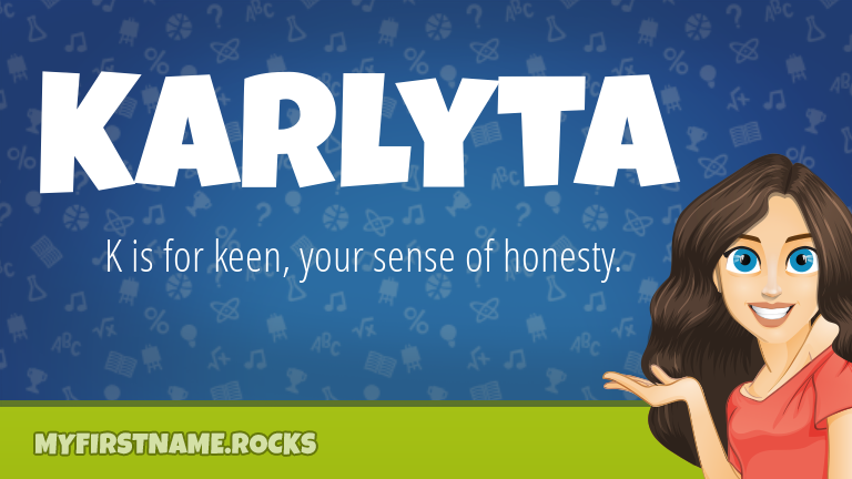 My First Name Karlyta Rocks!