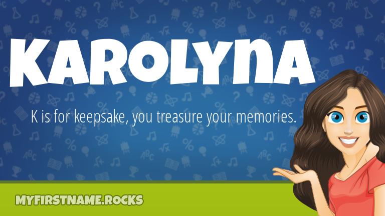 My First Name Karolyna Rocks!