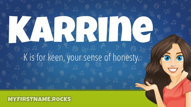My First Name Karrine Rocks!