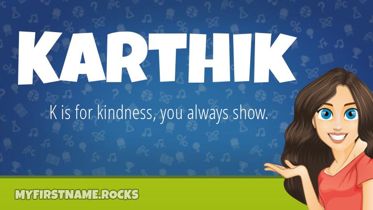 My First Name Karthik Rocks!